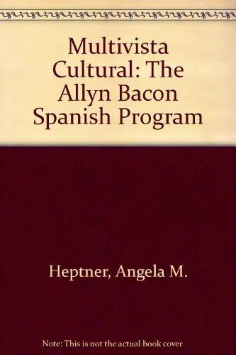 9780205069804: Multivista Cultural: The Allyn Bacon Spanish Program