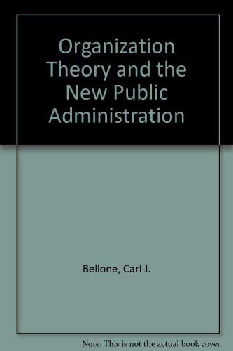 9780205069972: Organization Theory and the New Public Administration