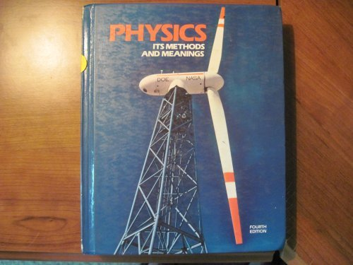 9780205070749: Physics, its methods and meanings
