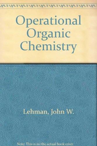 9780205071463: Operational Organic Chemistry