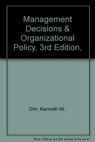 9780205072170: Management Decisions and Organizational Policy