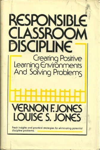 9780205072705: Responsible Classroom Discipline: Creating Positive Learning Environments and Solving Problems