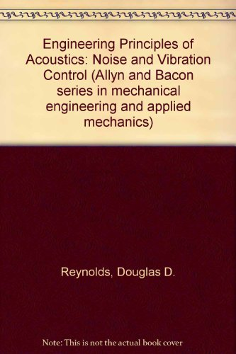 9780205072712: Engineering Principles of Acoustics: Noise and Vibration Control