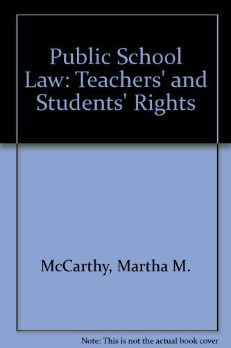 9780205072781: Public School Law: Teachers' and Students' Rights