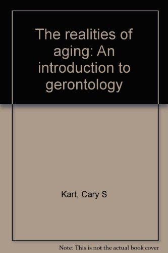 9780205073344: The realities of aging: An introduction to gerontology