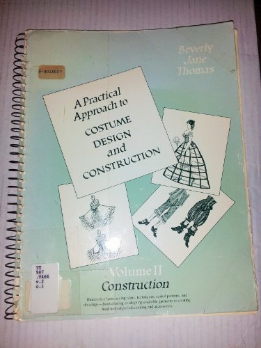 9780205073672: Practical Approach to Costume Design and Construction: 002