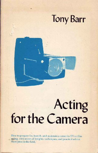 9780205073689: Acting for the Camera