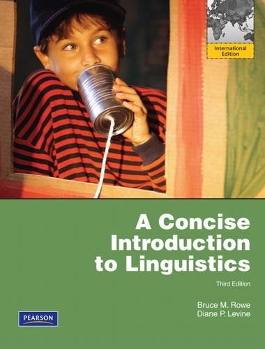 9780205075348: A Concise Introduction to Linguistics: International Edition