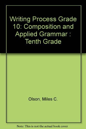 9780205075461: Writing Process: Composition and Applied Grammar : Tenth Grade