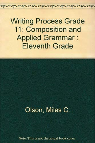 9780205075485: Writing Process: Composition and Applied Grammar : Eleventh Grade