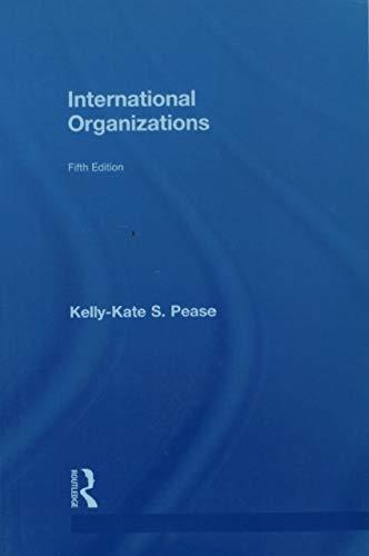 International Organizations: Kelly-Kate S. Pease