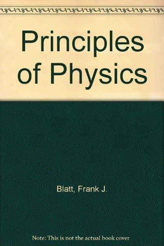 9780205075881: Principles of Physics