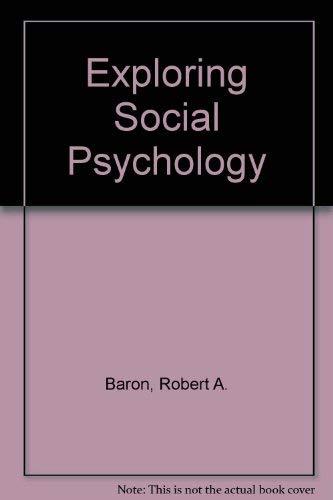 9780205076062: Exploring Social Psychology
