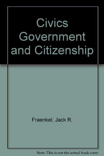 9780205077335: Civics Government and Citizenship