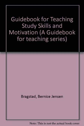 9780205077373: Guidebook for Teaching Study Skills and Motivation (A Guidebook for teaching series)