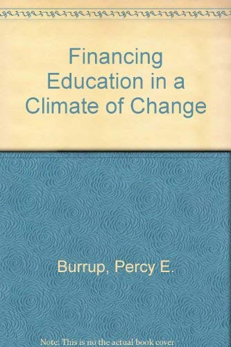 9780205077489: Financing Education in a Climate of Change