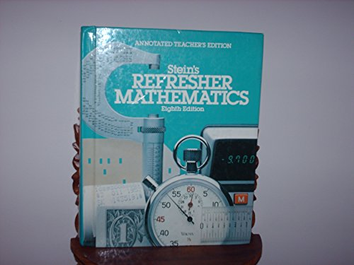 9780205077786: Stein's Refresher mathematics Annotated Teacher's Edition,8th Edition