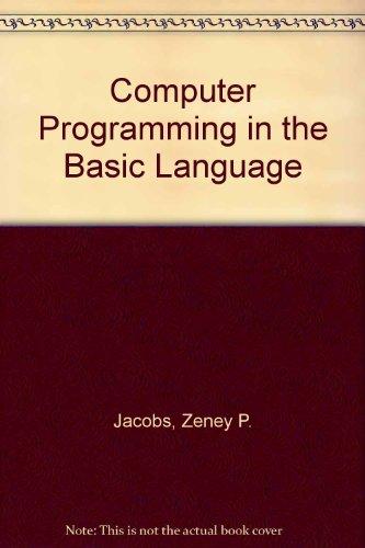 9780205078059: Computer Programming in the Basic Language