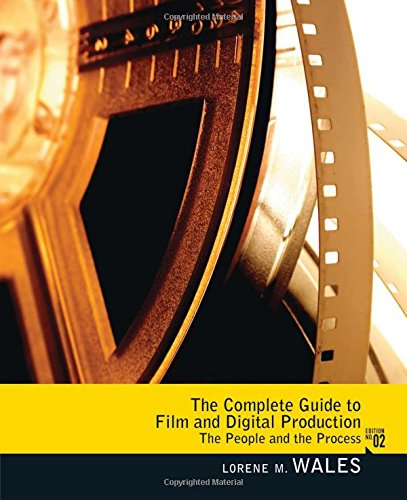 9780205078622: Complete Guide to Film and Digital Production: The People and The Process, CourseSmart eTextbook