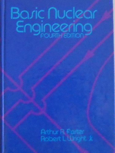 9780205078868: Basic Nuclear Engineering (Allyn and Bacon Series in Engineering)