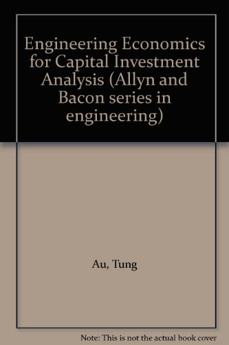 9780205079117: Engineering Economics for Capital Investment Analysis (Allyn and Bacon series in engineering)