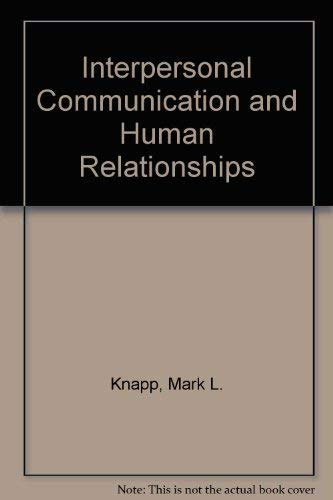 9780205079902: Interpersonal Communication and Human Relationships