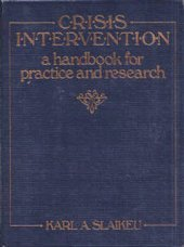 9780205080021: Crisis Intervention: A Handbook for Practice and Research