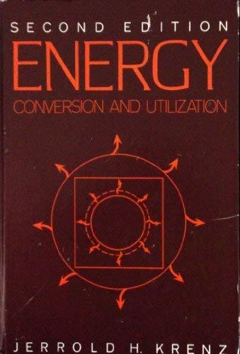 Energy: Conservation and Utilization: J.H. Krenz