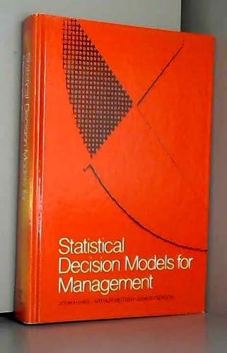 9780205080854: Statistical Decision Models for Management