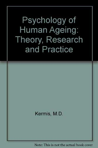 9780205080939: Psychology of Human Aging: Theory, Research, and Practice