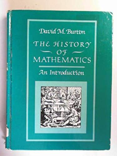 History of Mathematics: An Introduction: David M. Burton