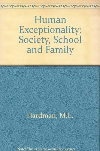 9780205081004: Human Exceptionality: Society, School and Family