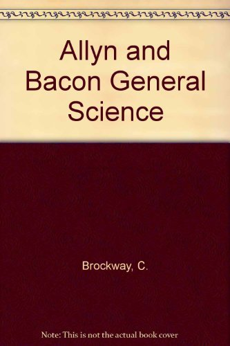 9780205081301: Allyn and Bacon General Science