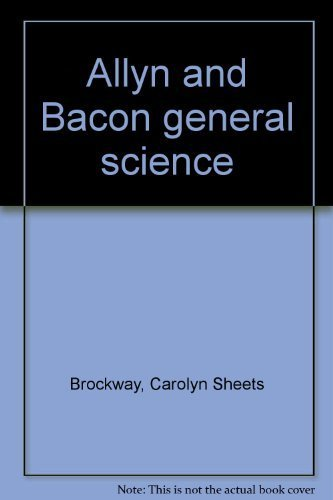9780205081318: Allyn and Bacon general science