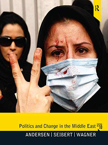 9780205082391: Politics and Change in the Middle East: 10e