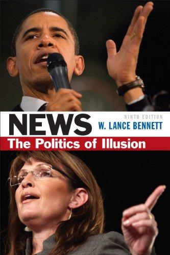 9780205082414: News: The Politics of Illusion (9th Edition)