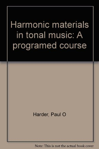 9780205082902: Harmonic materials in tonal music: A programed course