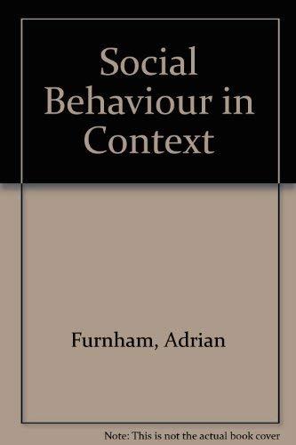 9780205083787: Social Behaviour in Context