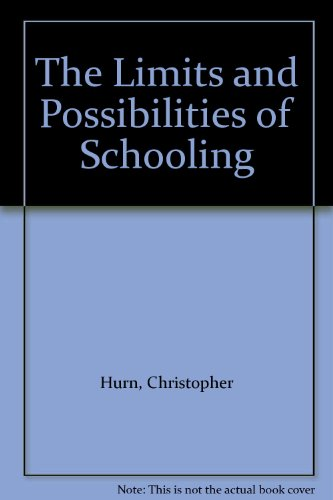 9780205084005: Limits and Possibilities of Schooling: Introduction to the Sociology of Education