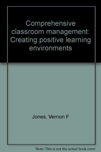 Comprehensive Classroom Management : Creating Positive Environments: Clark College; Vernon