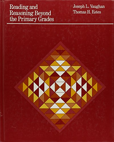 Reading and Reasoning Beyond the Primary Grades: Joseph L. Vaughan,