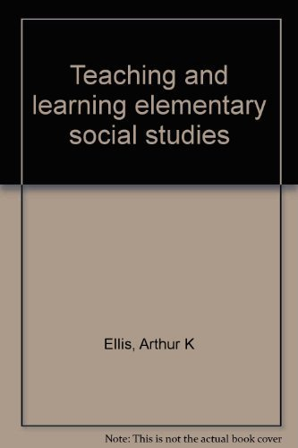 9780205086115: Teaching and learning elementary social studies