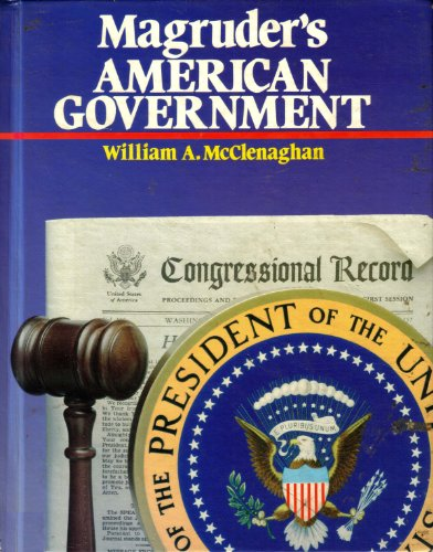 Magruder's American Government, 1987 (0205086217) by William A. McClenaghan