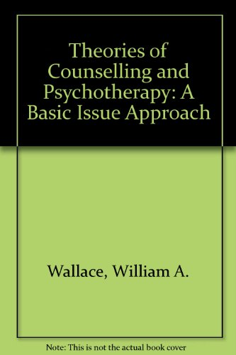9780205086689: Theories of Counseling and Psychotherapy: A Basic-Issues Approach