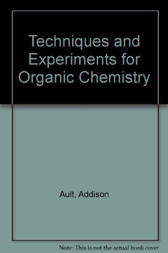 9780205087525: Techniques and Experiments for Organic Chemistry