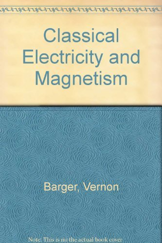 9780205087587: Classical Electricity and Magnetism: A Contemporary Perspective
