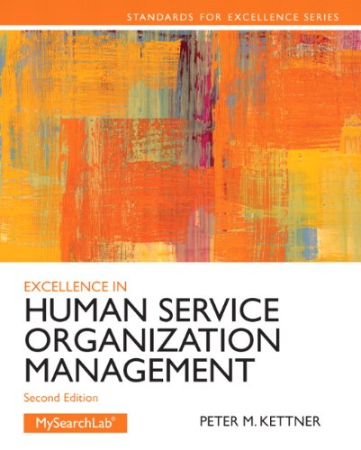9780205088157: Excellence in Human Service Organization Management (2nd Edition) (Standards for Excellence Series)