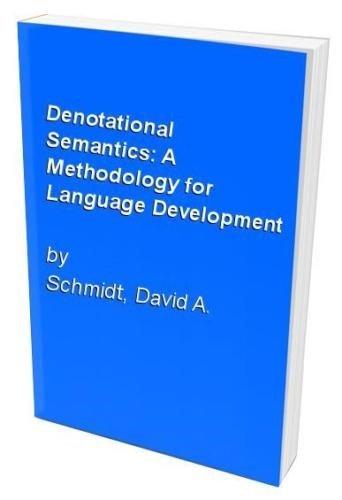9780205089741: Denotational semantics: A methodology for language development