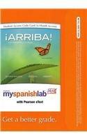 9780205091522: MySpanishLab with Pearson eText -- Access Card -- for ¡Arriba!: Comunicacíon y cultura (one semester access) (6th Edition)