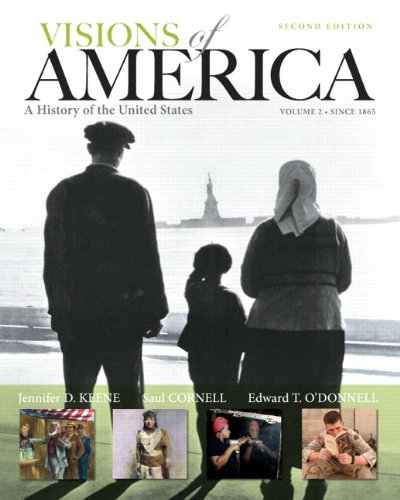 9780205092680: Visions of America: A History of the United States, Volume Two (2nd Edition)